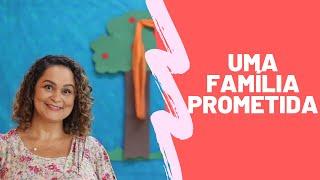 Aprendendo com as famílias da Bíblia Aula 2 | Uma família prometida