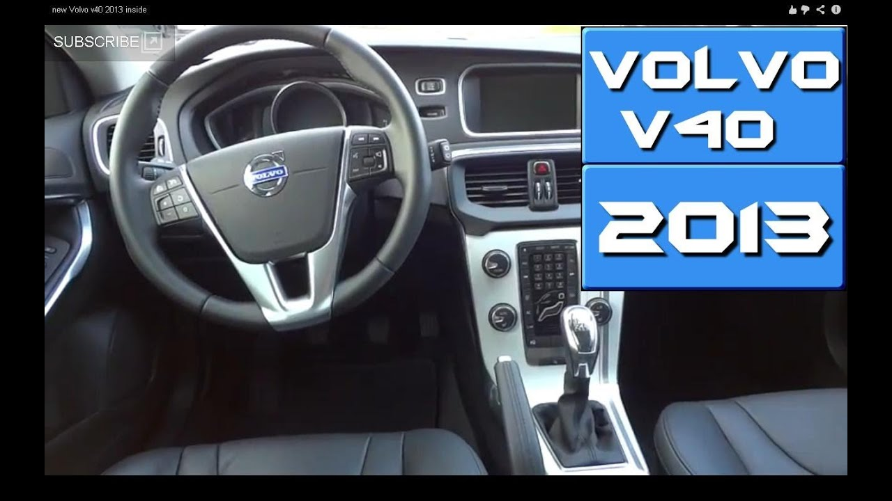 volvo v40 2013 inside youtube. Black Bedroom Furniture Sets. Home Design Ideas