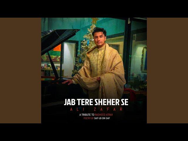 Jab Tere Sheher Se
