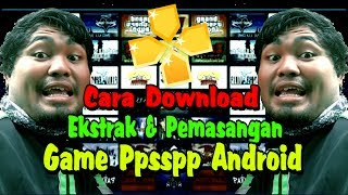 Cara Download dan Pemasangan Game Ppsspp Android | Tutorial Android indonesia