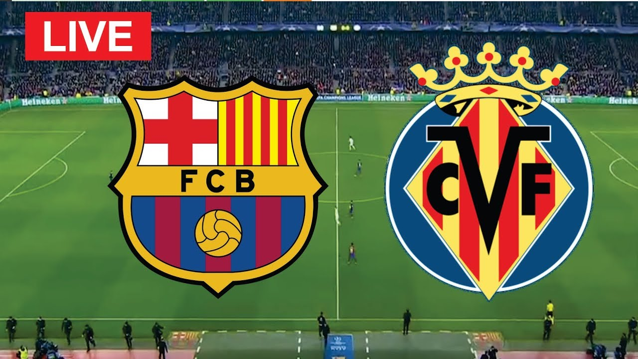 Barcelona Vs Villarreal Live Streaming: How To Watch Barca's La ...