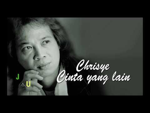 Free Download Cinta Yg Lain (lirik),chrisye Mp3 dan Mp4