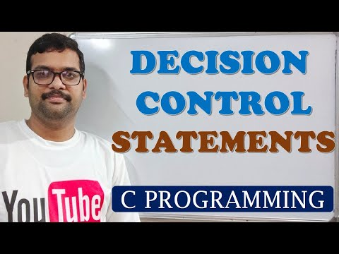 C PROGRAMMING - DECISION CONTROL STATEMENTS