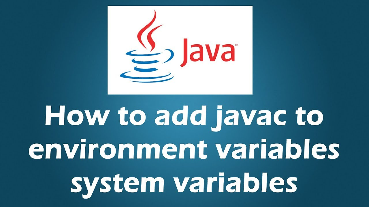 javac is not recognized as an internal or external command, operable