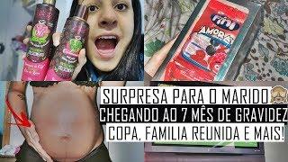 QUASE NO 7 MS DE GRAVIDEZ, SURPRESINHA SIMPLES PARA O MARIDO, COPA, FAMILIA REUNIDA VLOG