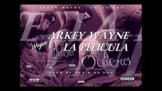 Arkey Wayne - Yo Quiero( Video Lyrics) Prod By Dex & RB One YouTube Videos