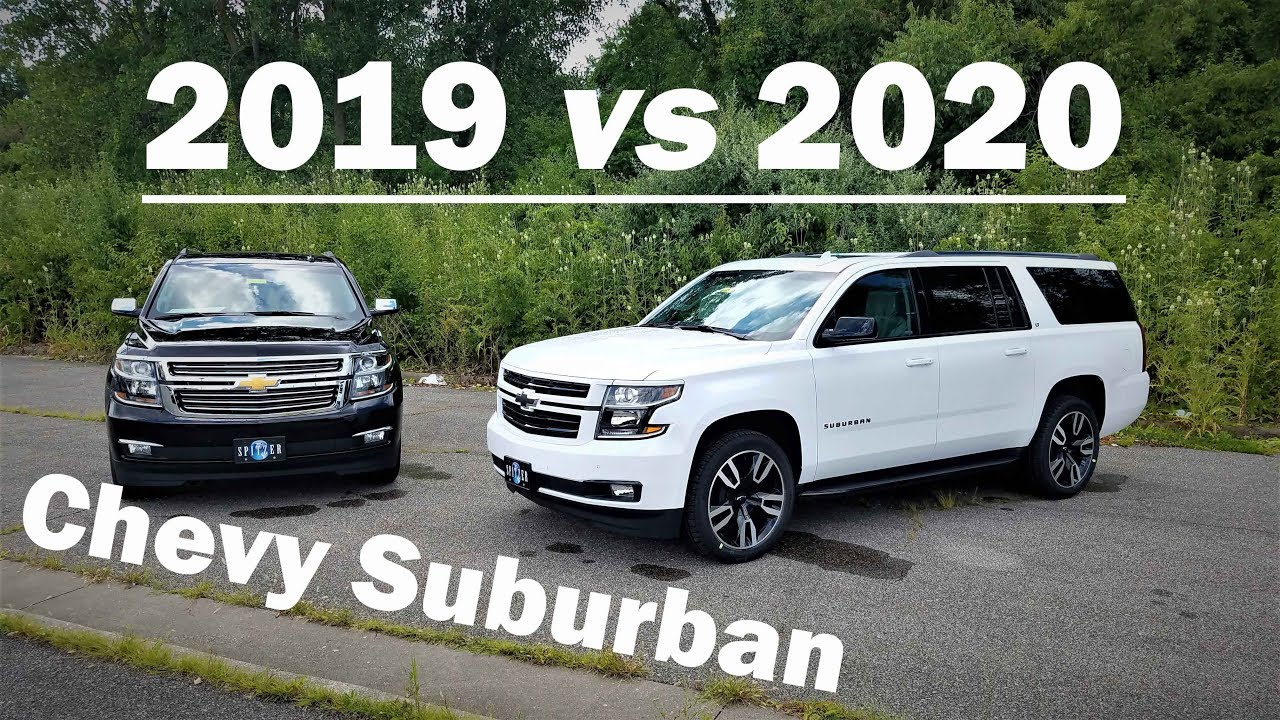 2019 Chevy Suburban Vs 2020 Chevy Suburban 2 Big Differences Here Is What S New Youtube