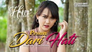 HAPPY ASMARA - PESAN DARI HATI (Official Music Video)