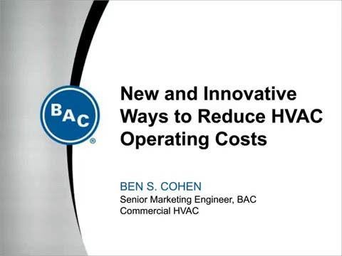 New and Innovative Ways to Reduce HVAC Operating Costs