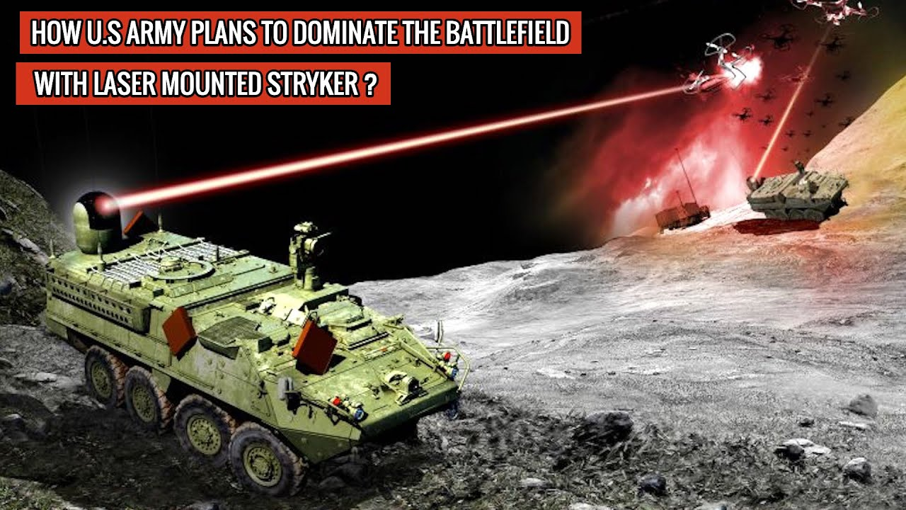 U.S ARMY TO EQUIP STRYKER  WITH LASER WEAPON - WILL BE USED TO TAKE OUT DRONES & CRUISE MISSILES !