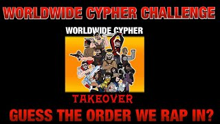 WORLDWIDE CYPHER CHALLENGE!!! GUESS THE LINE UP IN THE COMMENTS AND YOU WIN CASH!!! 💰