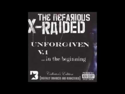 2009 - X-Raided - The Unforgiven, Vol. 1- In the Beginning FULL