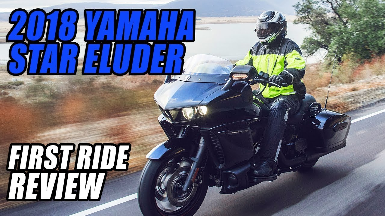 2018 Yamaha Star Eluder First Ride Review - Dauer: 6 Minuten, 23 Sekunden