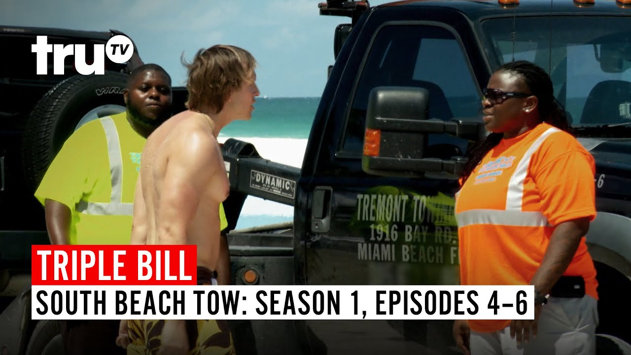 Download South Beach Tow   TRIPLE BILL: Season 1, Episodes 4, 5 & 6   truTV
