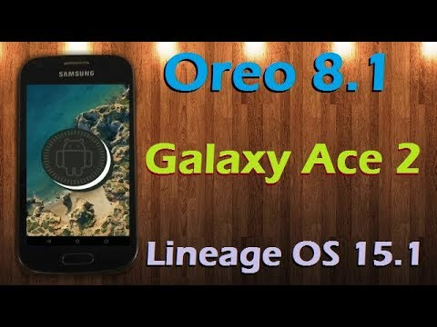 How to Update Android Oreo 8 1 in Samsung Galaxy Ace 2