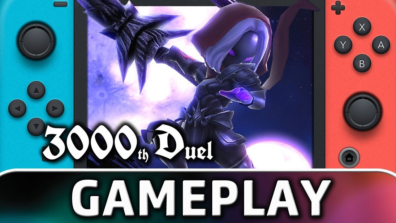 3000th Duel | First 15 Minutes on Nintendo Switch