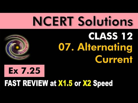 Class 12 Physics NCERT Solutions | Ex 7.25 Chapter 7 | Alternating Current by Ashish Arora