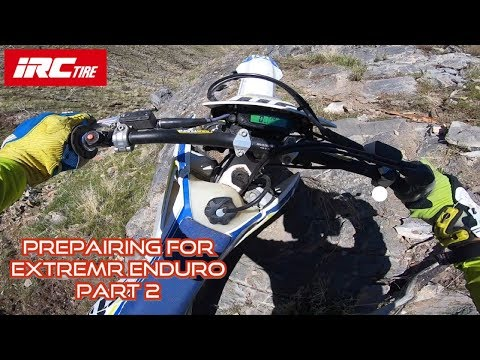 How to Prepare for an Extreme Enduro! Part 2