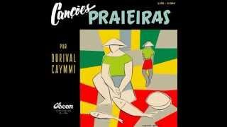Baixar Dorival Caymmi - A Jangada Voltou Só (Disco Canções Praieiras 1954)