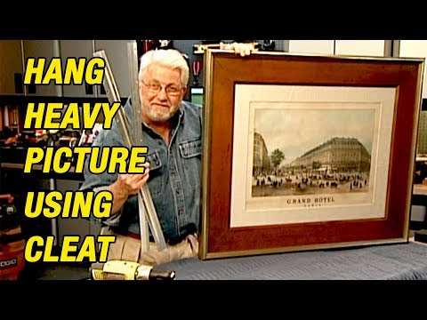 Hang Heavy Picture Using a Metal French Cleat