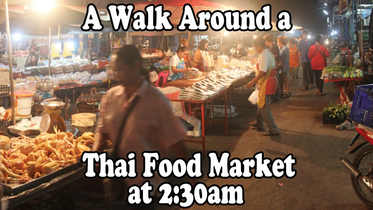 A Thai Food Market in Thailand at 2:30AM  Street food & shopping in the wee  hours in Surin