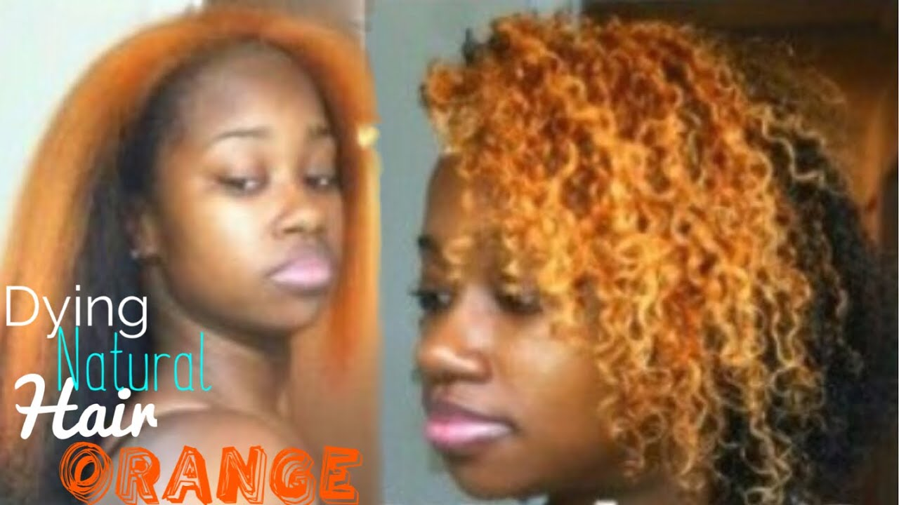 Dying Natural Hair Orangemini Length Check YouTube