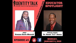 "IDTALK4ED LIVE Episode #4 - ""How to Survive & Thrive from the 305"" (Dr. Dariel ""D.T"" Henry)"