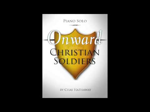 Onward Christian Soldiers: Piano Solo by Chas Hathaway