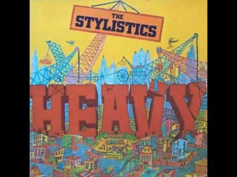 the stylistics heavy fallin out