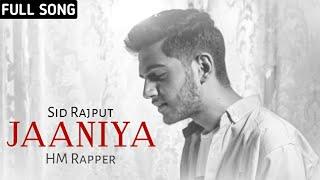 Jaaniya ( Official Video )   HM Rapper ft. Sid Rajput   New Punjabi Song 2019   Platform Music   HD