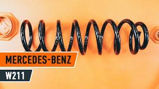 Kaip ir kada reikia keisti gale kairė dešinė Spyruoklės MERCEDES-BENZ E-CLASS (W211): videopamokos