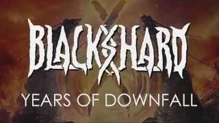 Blackshard - Years of Downfall (OFFICIAL Lyric Video)