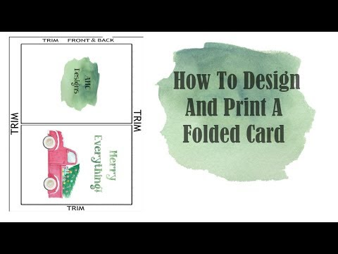 How To Design And Print A Folded Card