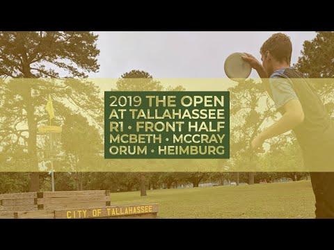 2019 Open at Tallahassee • R1 Front Half • Paul McBeth • JohnE McCray • Calvin Heimburg • Matt Orum