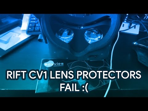 Oculus Rift CV1 Lens Protectors FAIL... AVOID buying these.