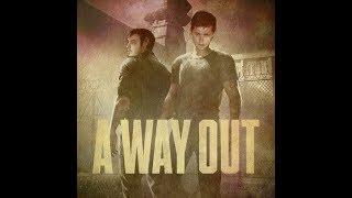 Полное прохождение 'A Way Out' feat. Ilusha. Обе концовки.