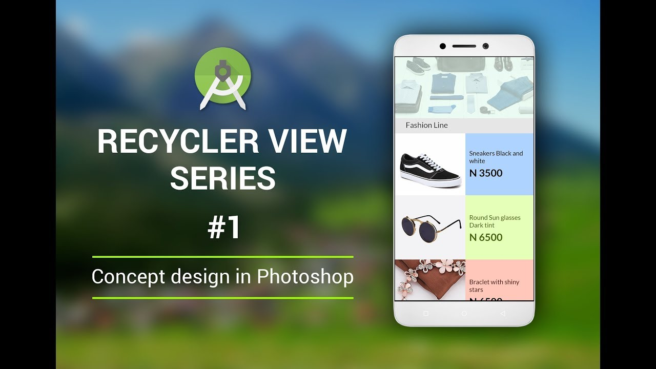 The RecyclerView Series Part 1: Recycler View UI design in Photoshop