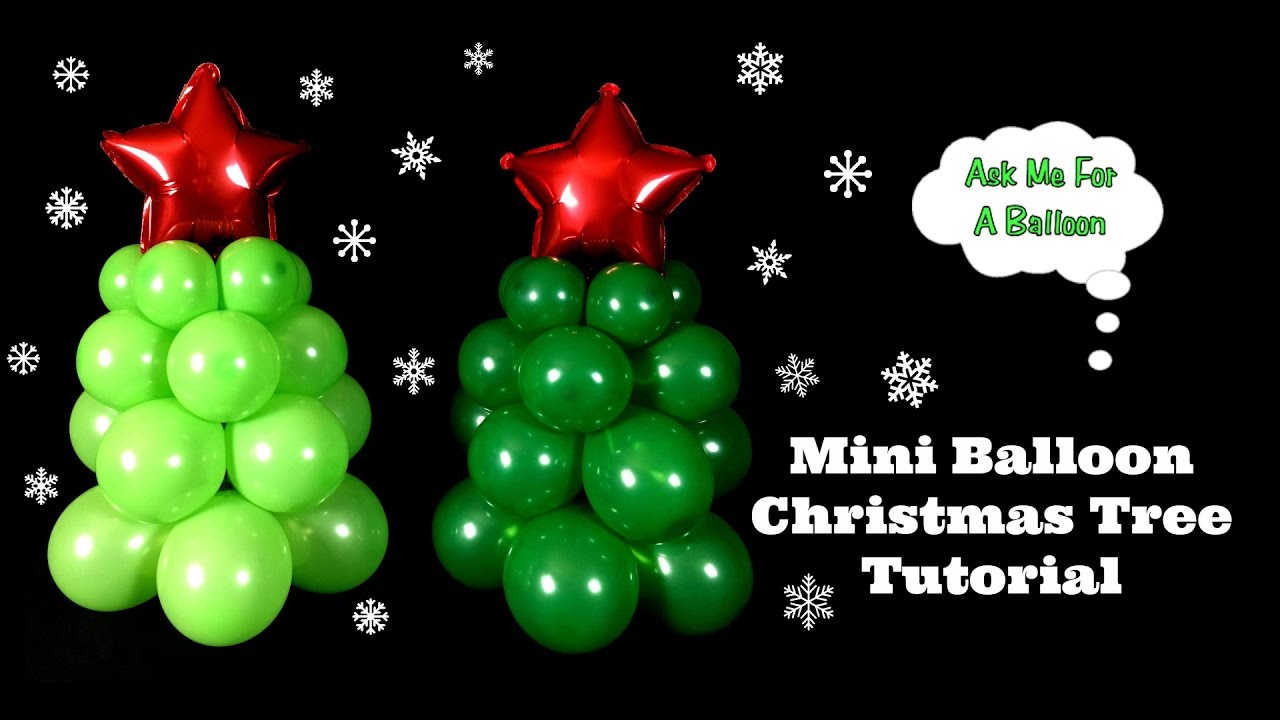 mini balloon christmas tree decoration tutorial youtube - Christmas Balloon Decor