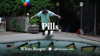 white reaper pills official music video