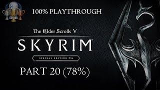 The Elder Scrolls V: Skyrim (Special Edition) - 100% Playthrough -  Part 20: 78% (HD PS4 Gameplay)
