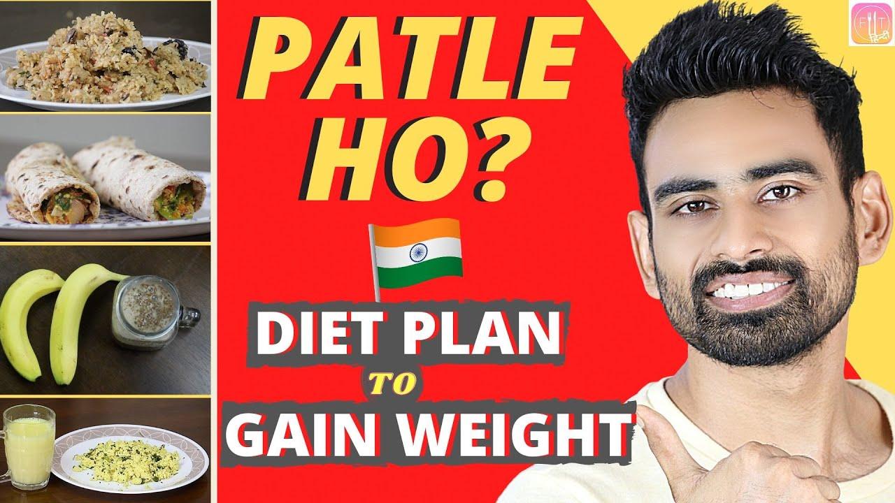 Full Day Indian Diet Plan Weight Gain के लिये (आसान और असरदार)   Fit Tuber Hindi