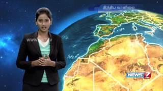 Weather Forecast | 23.05.2016 | News7 Tamil
