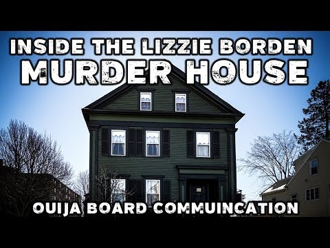 A Night in the Lizzie Borden Murder House - Ouija Board Communication