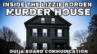 A Night in the Lizzie Borden Murder House - Ouija Board Communication