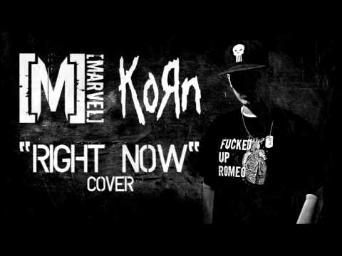M  Right Now KoRn