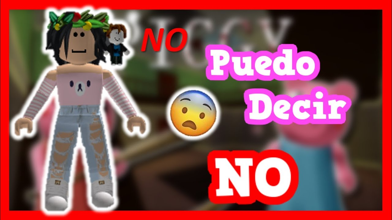 *RETO* No Puedo Decir LA Palabra NO En PIGGY || ROBLOX || Valen Latina