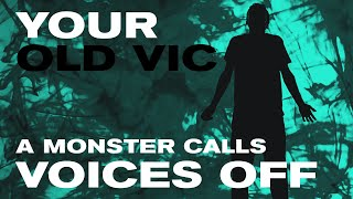 Your Old Vic: A Monster Calls pre-show talk