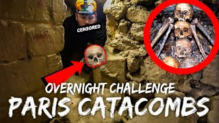 Overnight in Paris Catacombs (GOES WRONG) Part 1