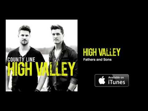 High Valley - Fathers and Sons (Official Audio Video)