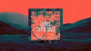 Laurel - To The Hills (Solid Stone